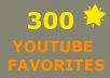Add 300 Youtube Favorites Fast