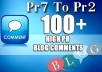 give you 100 DoFollow Blog Comment Actual Page Rank PR7ToPR2 in just for $5