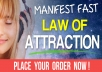 Listen to these Powerful Law of Attraction Affirmations to: