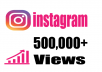 Provide you Fast 500,000+ Instagram Video Views