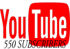 give you Real 550 You tube Active Subscribers for $5