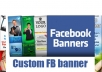 design a custom Facebook banner for your facebook page with your photo and text