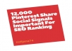 give 12,000 Pinterest Share Social Signals Important For SEO Ranking