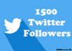 give 1500 Twitter followers in