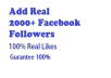 add Real 2000+ Facebook Followers