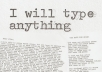 type anything you want on my typewriter