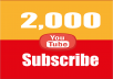 provide 2,000+ Youtube subscribers to your channel