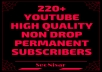Manualy Provide You 220+ Non Drop Permanent World Wide Youtube Channel Subscribers Very Fast Delivery