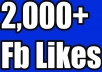 Add 2,000 Facebook Likes ------------------------ ✔(Gig Features)✔ ------------------------ 100% Satisfaction Guaranteed No admin access needed Safe & Permanent High quality Non drop RELIABLE SELLER All are Real and human Users 100% real and permanent No User of Bots or Software If Drop any one likes I will re-fund instantly More Than 100% I always add some Bonus
