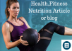 write health,fitness and exercises article for you