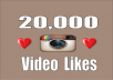 add stable 20,000 Instagram Video likes in 24 hours