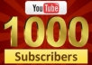 provide 1000 real youtube subscribers, safe and permanent