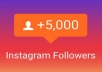 give you 5k Instagram followers