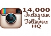 Add Non-drop and life time14,000 Instagram followers.