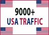 give you 9000+ USA TRAFFIC
