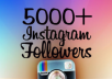 provide 5,000 followers on your account on instagram""