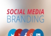 Do Complete Social Media Branding And Account Creation Service