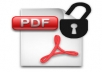 """Sometimes we find some PDF files which are non-printable, even texts can not be copied from those files. It is due to encryption of the file (Password Lock). When you open these files, at the top after the name of the file, there is an additional word """"SECURED"""". I will remove password from that PDF file so that you can easily use these files in any of your need. It will be done with 100% success rate guarantee. And the service will be delivered within hour. Per pdf file will be charged 1$, that is you can send me 5 files at a time. Well, if numbers of files are 6-7, no problem. Charge will remain same (5$)"""