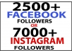 give 2500+ FACEBOOK REAL FOLLOWERS OR 7000+ INSTAGRAM FOLLOWERS