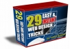 give you article and program  29 Easy and Instant Web Design Tricks