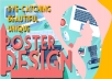 design an unique poster or flyer