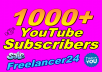 give you really personality 1000+ YouTube Subscribers on your video  channel