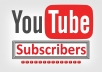 provide 500 youtube subscribers, real and permanent