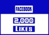 We will add 2,000 likes . All likes are from real facebook users, not from fake accounts. You can check it yourself easily. Our service is legit. Provide us your facebook page and you will see how your page will become very active.      (✔) 100% Safe  (✔) Instant Start  (✔) Permanent Likes  (✔) Non-Drop  (✔) Improve visibility  (✔) No Bots or Fake Accounts  (✔) 24/7 Friendly Custom Support