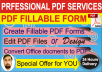 Creating/Editing Professional looking PDF Fillable Forms