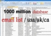 give 1000 Million Database Email Marketing List (new active)&Free Sending Method