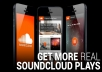deliver 150,000 Sound Clouds Plays