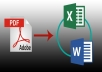 Will convert PDF Files into Word Documents or Excel files.