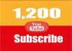 Provide You 1,200 YouTube Subscribers Real non-drop & Lifetime Guaranteed!