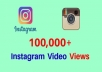 Add Real Fast 30,000+ Instagram Videos Views