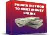 teach you a proven method to make money online.