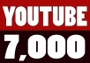 Add 7,000 YOUTUBE FAST VIEWS