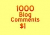 create 1000 Backlinks for Any Website using blog comments