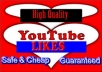 Provide you 400+Non Drop Youtube likes, real and active