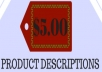 create enticing product descriptions
