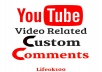 Add 150 Youtube Real Video Related Custom Comments