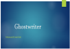 write any story for you(ghostwriter)