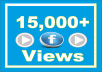 Add Real Fast (15,000) Facebook Video Views
