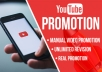 this is youtube channel and video promotion            Looking for a professional service to promote your You Tube channel and video pro-motion organically to the right audience? Then you are warmly welcome to my channel  Our service is able to bring a very good watch time,views,subscribtion,likes,comments to the channel, means that this is the service which will provide a very effective boost and much more to the channel analytics.  WHAT WILL YOU GET FORM THE GIG:  ·Increase in views,subscriptions,likes,watch time   promote your you-tube video to social media active different groups  ·Organic and high retention pr-omotion  ·24/7 premium customer care support  ·Social engagements and much more  ·Fast Delivery   ·100% satisfaction with money back guaranty   ·Youtube channel video and vid-eo pro-motion to get real engagements   WHY CHOOSE US: We do not use bots and do not scam.Our service completely complies with YouTube terms and conditions.  please sir just send me your order to me