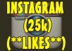 Fast  25,000+ Likes in your account