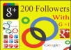 I will add 200+ followers in your google plus page or profile.