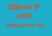 Give you 100 Different IP votes your online contest