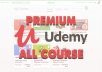 give you premium Udemy courses video