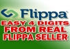 show You How To Become The Best FLIPPA Seller And Collect Thousands Dollars Easily Every Single Month From Only New Sites