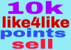 give you 10k like4like  points  fast delivery