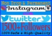 give you 1500 Instagram followers Low Drops !